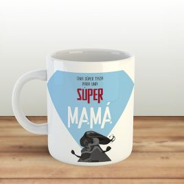 Una super taza para una super mamá